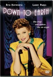 Down to Earth (1947), starring Rita Hayworth, Larry Parks