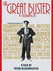 The Great Buster: A Celebration (2018) - a documentary by Peter Bogdanovich