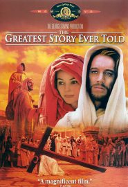 The Greatest Story Ever Told (1965) starring Max von Sydow, Dorothy McGuire, Charlton Heston, Claude Rains, José Ferrer, Telly Savalas