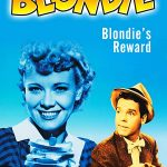 Blondie's Reward (1948) starring Penny Singleton, Arthur Lake, Jerome Cowan