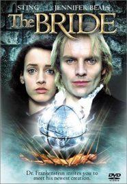 The Bride (1985) starring Sting, Jennifer Beals, Clancy Brown, David Rappaport